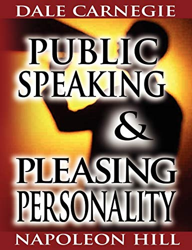 9789562913232: Public Speaking by Dale Carnegie (the author of How to Win Friends & Influence People) & Pleasing Personality by Napoleon Hill (the author of Think and Grow Rich)