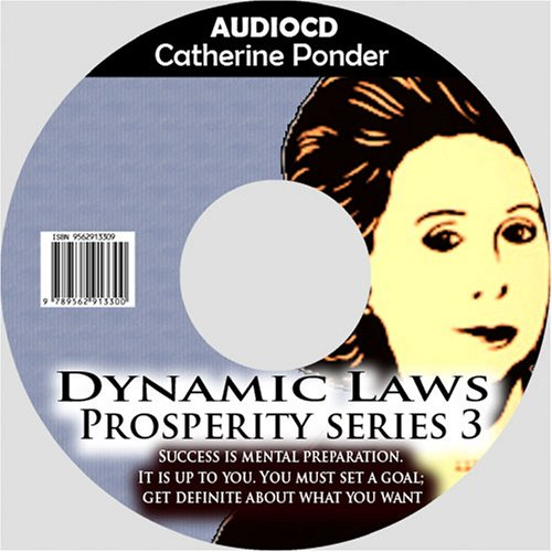 9789562913300: Catherine Ponder:The Dynamic Laws of Prosperity Series 3 : Success is mental preparation. It is up to you. You must set a goal; get definite about what you want.