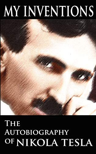 9789562913393: My Inventions: The Autobiography of Nikola Tesla