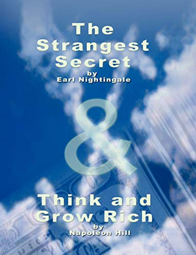 9789562913423: The Strangest Secret by Earl Nightingale & Think and Grow Rich by Napoleon Hill