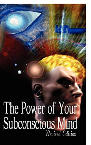 9789562913683: The Power of Your Subconscious Mind, Revised Edition