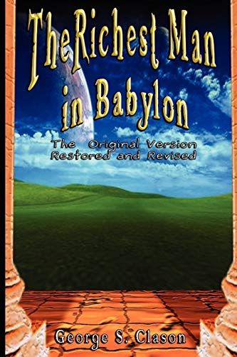 9789562913782: The Richest Man in Babylon: The Original Version, Restored and Revised