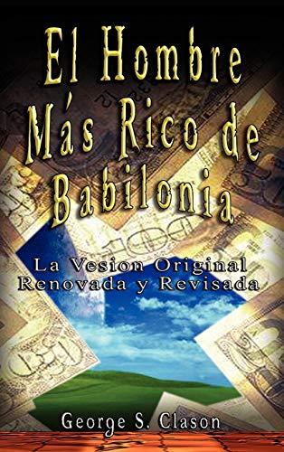 9789562914284: El Hombre Mas Rico de Babilonia (Spanish Edition)