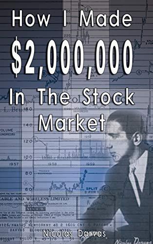 How I Made 2,000,000 in the Stock Market: Nicolas Darvas