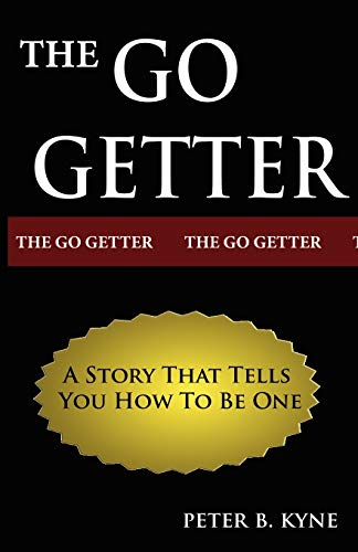 9789562914543: The Go-Getter: A Story That Tells You How To Be One