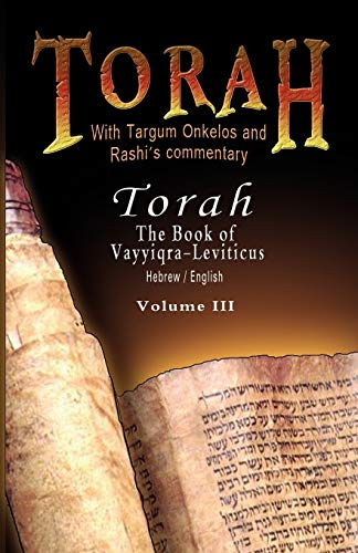 9789562914901: Pentateuch with Targum Onkelos and Rashi's commentary: Torah - The Book of Vayyiqra-Leviticus, Volume III (Hebrew / English) (Hebrew and English Edition)