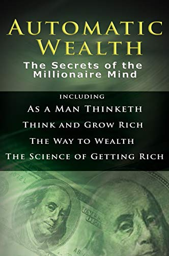 Automatic Wealth I: The Secrets of the: Hill, Napoleon