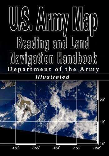 9789562914970: U.S. Army Map Reading and Land Navigation Handbook - Illustrated (U.S. Army)