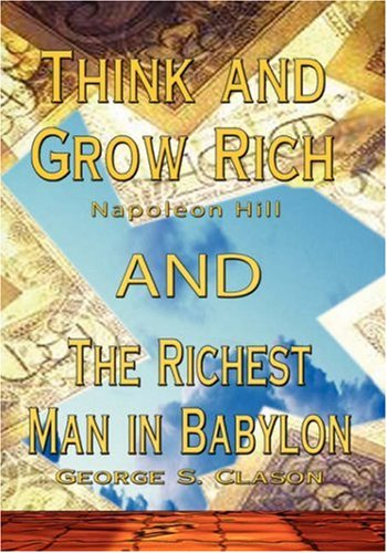 9789562915106: Think and Grow Rich by Napoleon Hill AND Richest Man in Babylon by George S. Clason