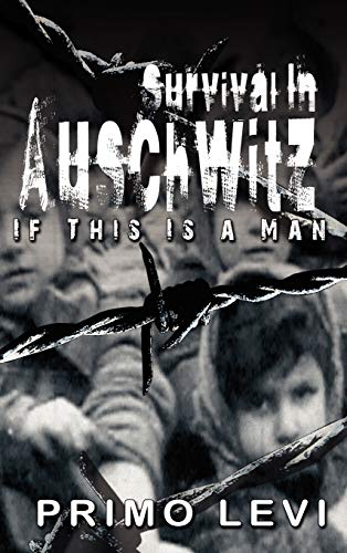 9789562915632: Survival In Auschwitz : If This Is a Man