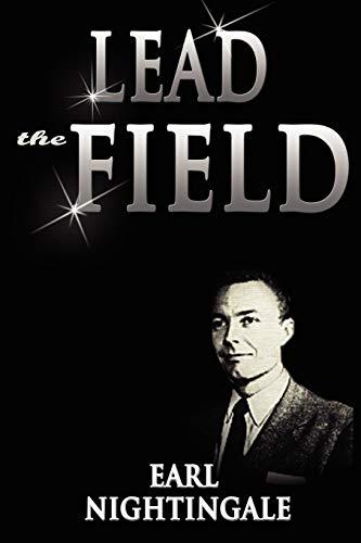 Lead the Field: Earl Nightingale
