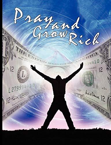 Pray and Grow Rich: Catherine Ponder