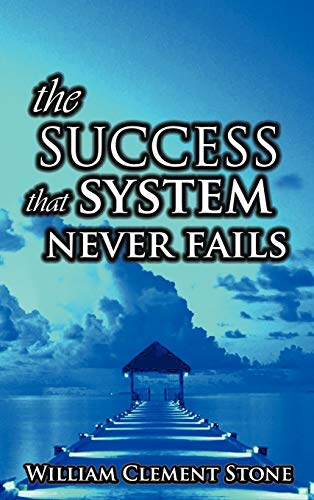 9789562916394: The Success System That Never Fails: The Science of Success Principles