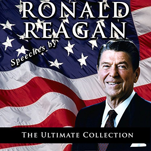 9789562917216: Speeches by Ronald Reagan: The Ultimate Collection