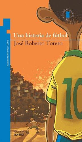 9789563001990: Una Historia de Futbol = Soccer History (Torre de papel / Paper Tower)