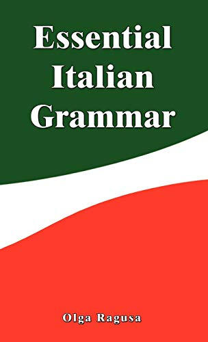 Essential Italian Grammar: Olga Ragusa