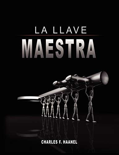 9789563100471: La Llave Maestra / The Master Key System by Charles F. Haanel