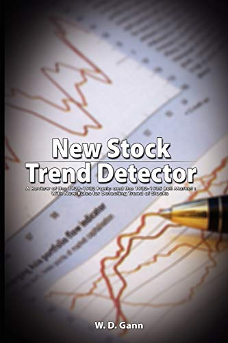 9789563100488: New Stock Trend Detector: A Review of the 1929-1932 Panic and the 1932-1935 Bull Market : With New Rules for Detecting Trend of Stocks