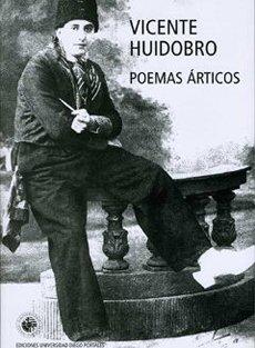 Poemas árticos.: Huidobro, Vicente.