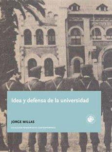 idea y defensa de la universidad: Millas, Jorge