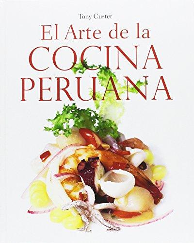 9789563162875: El arte de la cocina peruana