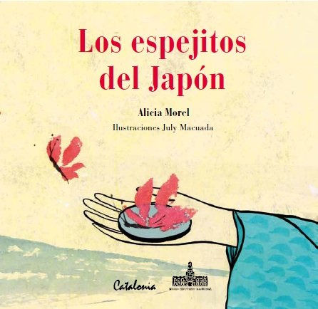 los espejitos del japon: morel, alicia