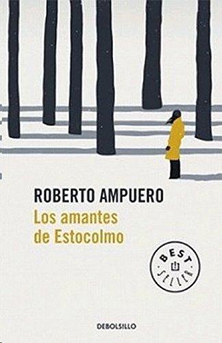 AMANTES DE ESTOCOLMO, LOS: AMPUERO, ROBERTO