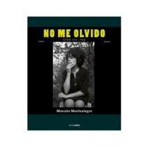 No Me Olvido: Chile 1954-1968: Montealegre, Marcelo