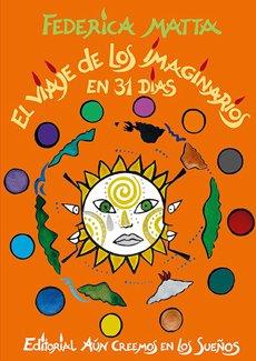 9789563400922: El Viaje De Los Mundos Imaginarios En 31 Dias