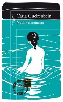 9789563473292: NADAR DESNUDAS by CARLA GUELFENBEIN