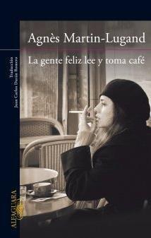 9789563478112: La gente feliz lee y toma cafe