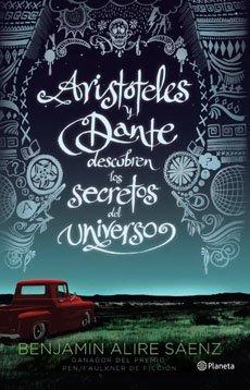 9789563600018: Aristóteles y Dante descubren los secretos del uni