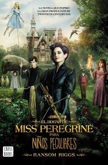 9789563601558: El hogar de Miss Peregrine para ninos peculiares