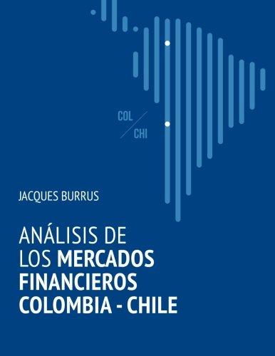 9789563623321: Analisis de los mercados financieros Colombia - Chile