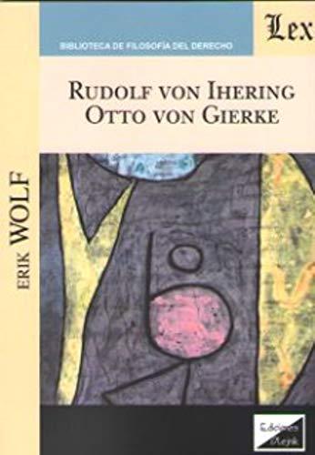 9789563924640: Rudolf von Ihering, Otto von Gierke
