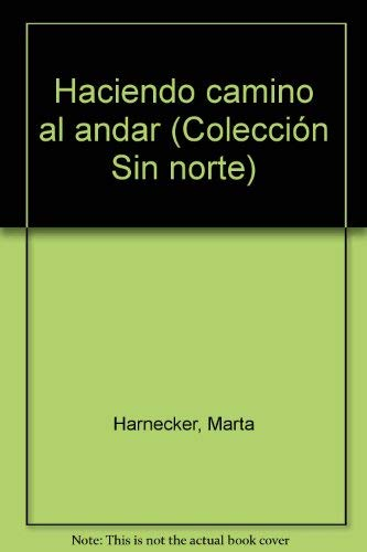Forjando la esperanza (Coleccion Sin norte) (Spanish: Harnecker, Marta