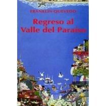 REGRESO AL VALLE DEL PARAISO [CUENTOS]: QUEVEDO, FRANKLIN