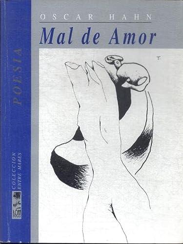 Mal de Amor. Ilustraciones de Mario Toral.: Hahn, Óscar [Iquique,