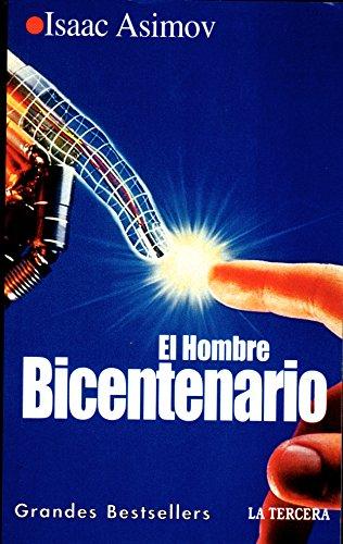 9789567510115: El Hombre Bicentenario y otros Cuentos (Grandes Bestsellers, 3)