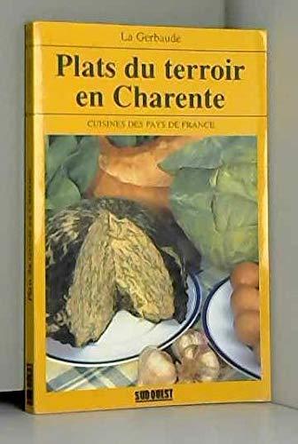 9789567527021: Plats du terroir en Charente (Cuisines des pays de France) (Spanish Edition)