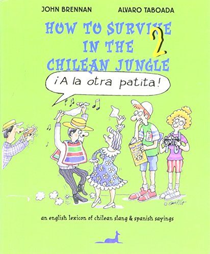 9789567802388: How to Survive in the Chilean Jungle
