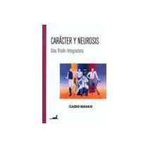 9789567802982: CARACTER Y NEUROSIS (Spanish Edition)