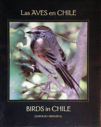 Las Aves En Chile / Birds in: Leopoldo G. Drexler