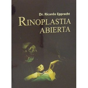 Rinoplastia Abierta,: Epprecht, Riccardo: