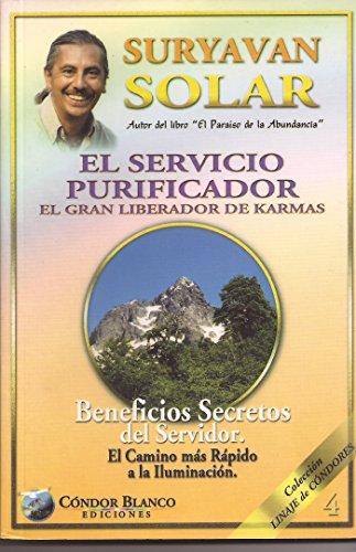 9789567940110: El Servicio Purificador- El Gran Liberador De Karmas