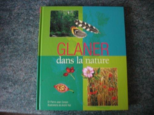 9789568027001: Glaner dans la nature