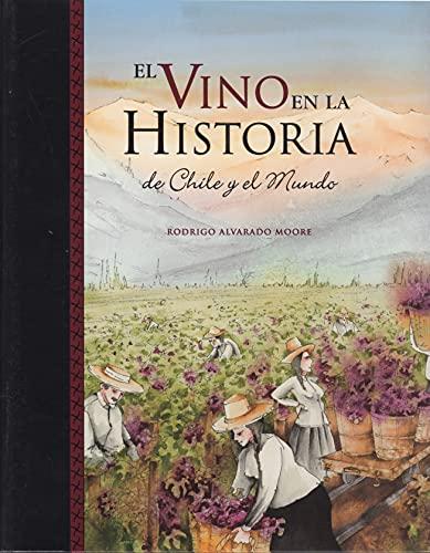 9789568077129: El Vino En La Historia De Chile Y El Mundo