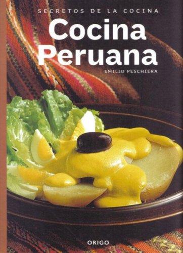 9789568077136: Secretos de La Cocina Peruana (Spanish Edition)