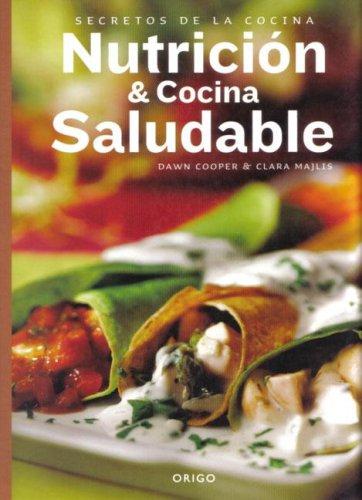 Nutricion y Cocina Saludable (Spanish Edition): Cooper, Dawn; Majlis,