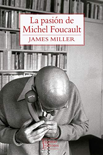 9789568245924: La pasión de Michel Foucault